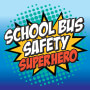 School Bus Safety Superhero