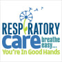 Respiratory Care Breathe Easy You're In Good Hands