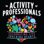 Activity Professionals Celebrating Life Touching Hearts