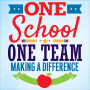 One School One Team Making A Difference