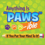 Anything Is Paws-ible If You Put Your Mind To It