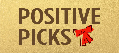 Holiday Gifts Positive Picks