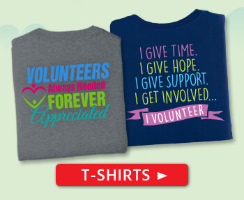 Volunteers appreciation and apparel gifts, unique volunteers t-shirts.
