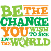 Be The Change You Wish To See In The World Theme from Positive Promotions