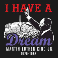 Martin Luther King Jr. I Have A Dream themed products