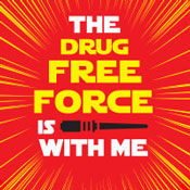 The Drug Free Force Is With Me Theme from Positive Promotions