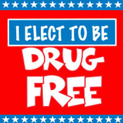 I Elect To Be Drug Free Theme from Positive Promotions