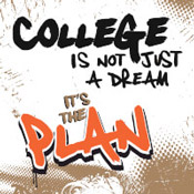 College Is Not Just A Dream It's The Plan Theme from Positive Promotions