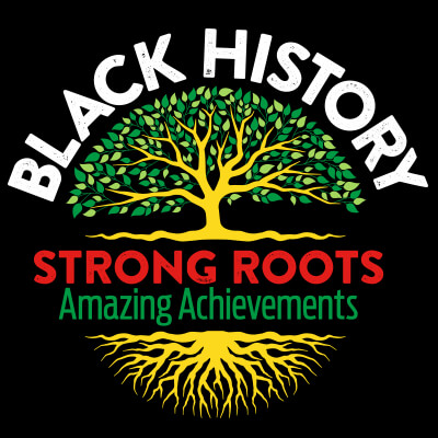 Black History Strong Roots Amazing Achievements themed products