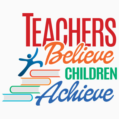 Teachers Believe. Children Achieve themed products