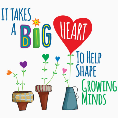 It Takes A Big Heart To Help Shape Growing Minds themed products