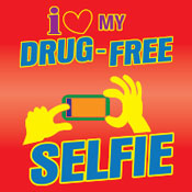 I Love My Drug Free Selfie Theme from Positive Promotions