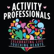 Activity Professionals Celebrating Life Touching Hearts Theme from Positive Promotions