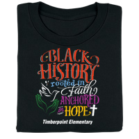 Black History: Rooted in Faith, Anchored in Hope Personalized T-Shirt