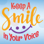 Keep A Smile In Your Voice