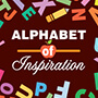 Alphabet Of Inspiration