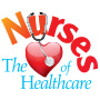 Nurses The Heart Of Healthcare