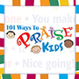 101 Ways To Praise Kids