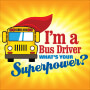 I'm A School Bus Driver What's Your Superpower