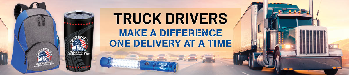Truck Driver Appreciation Gifts from Positive Promotions