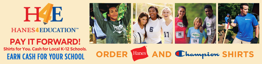 Earn cash for your school rebate, when you order Hanes or Champion apparel.
